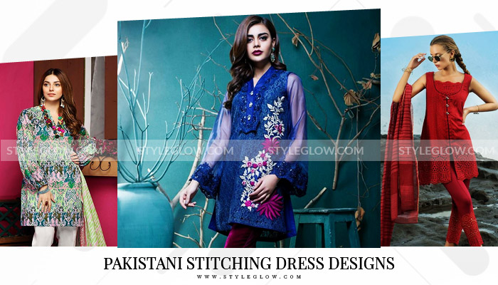 Stitching Styles of Pakistani Dresses