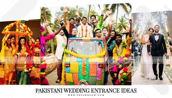 Pakistani Wedding Entrance Ideas 2018